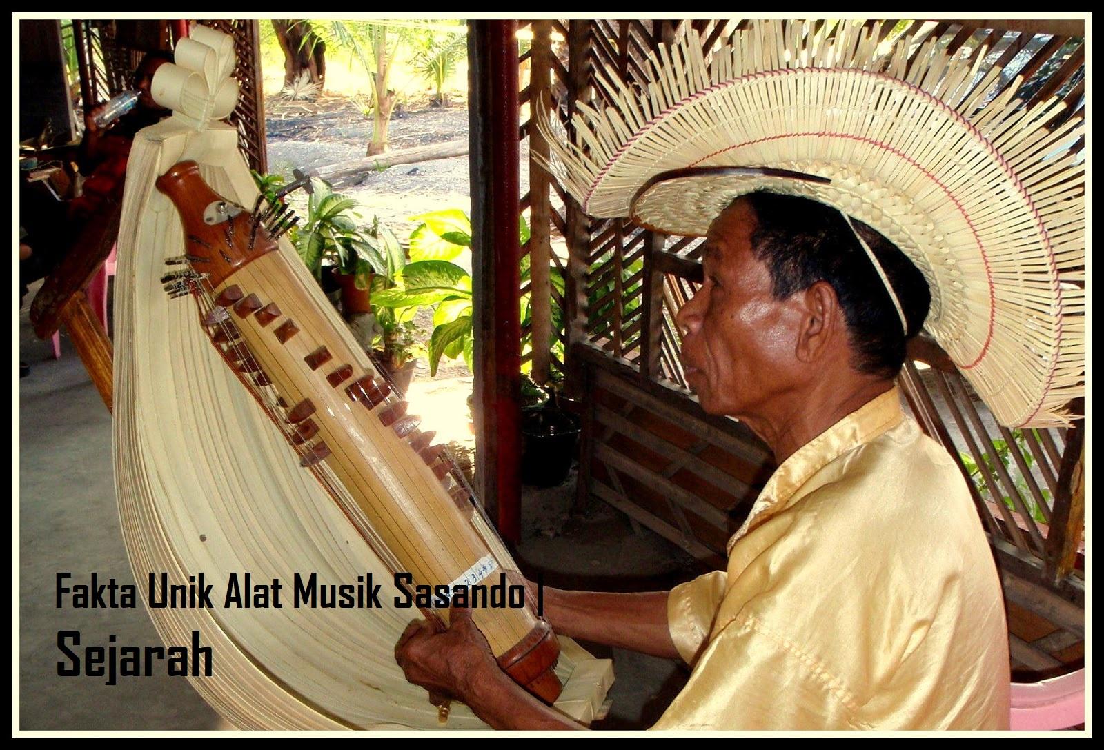 Fakta Unik Alat Musik Sasando Sejarah